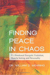 Finding Peace in Chaos: E3: Emotional Energetic Evolution, Muscle Testing and Personality